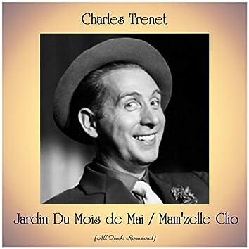 Jardin Du Mois de Mai / Mam'zelle Clio (All Tracks Remastered)