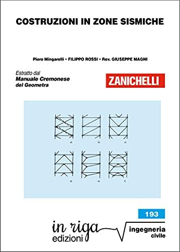 Costruzioni in zone sismiche: Coedizioni Zanichelli - in riga (Ingegneria Vol. 53)