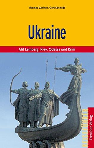 Ukraine - Zwischen den Karpaten und dem Schwarzen Meer (Trescher-Reiseführer)