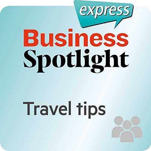『Business Spotlight express - Beziehungen: Wortschatz-Training Business-Englisch - Reisetips』のカバーアート