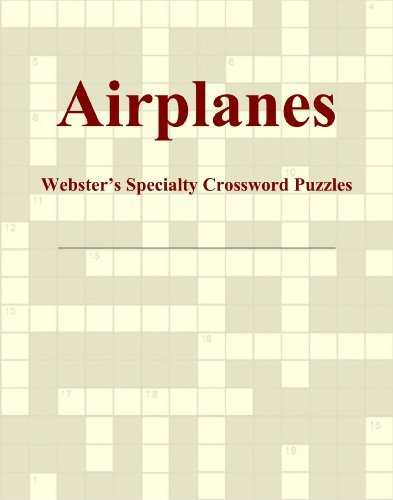 Airplanes - Webster's Specialty Crossword Puzzles by Icon Group International (2009-05-05)