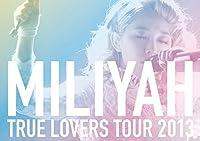 TRUE LOVERS TOUR 2013 [DVD]