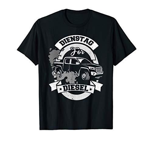 Dieselmotor, Dieseltank, Dieselross I Dienstag for Diesel T-Shirt