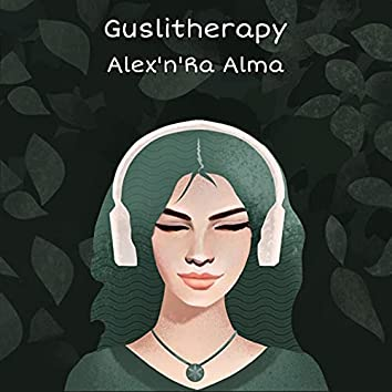 Guslitherapy