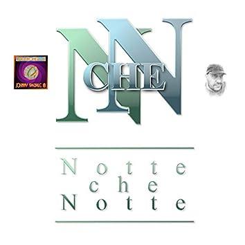Notte che Notte