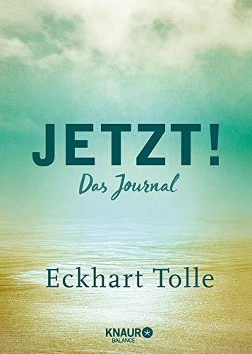 Jetzt!: Das Journal | Ein Eintragbuch mit inspirierenden Sprüchen, Leseband u. viel Platz für eigene Gedanken und Erlebnisse | Ein Geschenk für Sinnsucher & spirituell Reisende