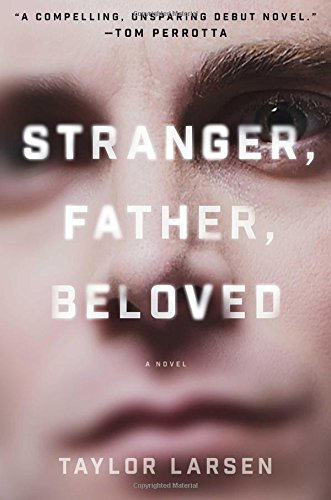 Stranger, Father, Beloved