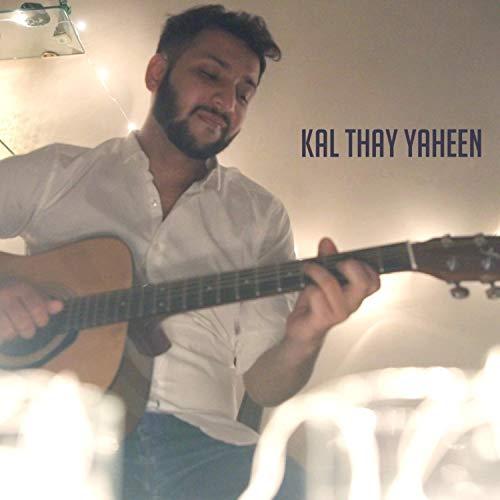 Kal Thay Yaheen