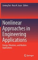 Nonlinear Approaches in Engineering Applications: Energy, Vibrations, and Modern Applications