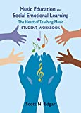Music Education and Social Emotional Learning, Student Workbook