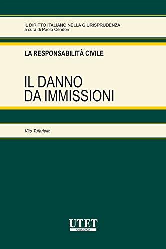 Il danno da immissioni (Italian Edition)