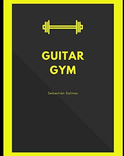 Guitar Gym: Manual de ejercicios