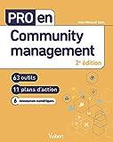Pro en Community management - 63 outils et 11 plans d'action