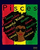 """Pisces Pride - Black Woman Afro Horoscope Zodiac Composition Notebook: Pisces Notebook, Gift for Who Born In February And March. 7.5""""x9.25"""" Wide Blank ... for Home School College for Writing Notes"""