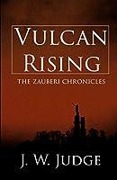 Vulcan Rising (The Zauberi Chronicles)