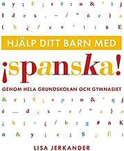 Hjälp ditt barn med spanska genom hela grundskolan och gymnasiet