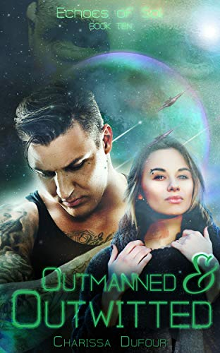 Outmanned and Outwitted (Echoes of Sol Book 10)
