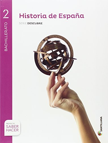 HISTORIA ESPAÑA MADRID SERIE DESCUBRE 2 BTO SABER HACER - 9788414103241