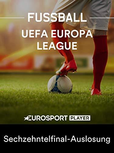 Fußball: UEFA Europa League - Sechzehntelfinal-Auslosung
