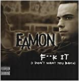 F**k It (I Don't Want You Back) 歌詞