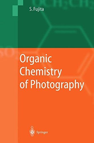 Organic Chemistry of Photography (English Edition)