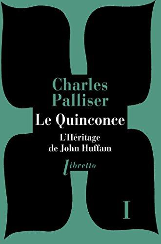 Le Quinconce tome 1: L'Héritage de John Huffman (Libretto t. 132)