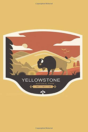 Yellowstone National Park Journal: Small Journal for Recording Notes, Thoughts or Ideas