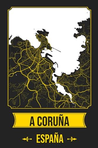 A CORUÑA España Cuaderno: Squareious de la Ciudad de A CORUÑA, Hoja Forrada, Diario 200 PÁGINAS, 6x9
