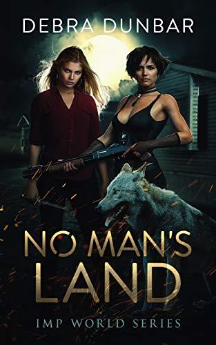 No Man's Land: An Imp World Novel