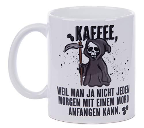 Netcream Lustig Bedruckte Tasse mit Sensenmann Motiv und Spruch Kaffee, Weil Man ja Nicht jeden Morgen mit Einem Mord anfangen kann. Die perfekte Kaffeetasse fürs Frühstück oder in der Kaffeepause