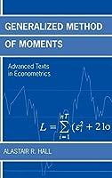Generalized Method of Moments (Advanced Texts in Econometrics)