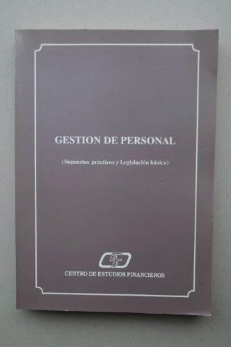 Gestión de personal : supuestos prácticos y legislación básica / Emilio Honrado...