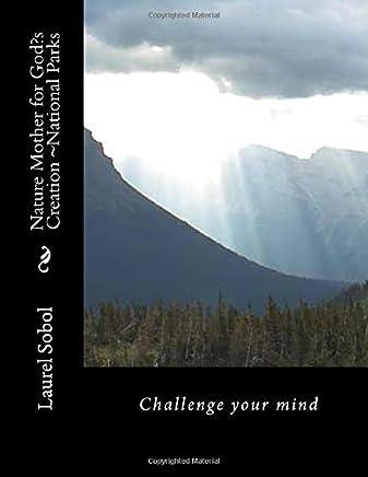 Nature Mother for God?s Creation ~National Parks