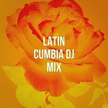 Latin Cumbia DJ Mix
