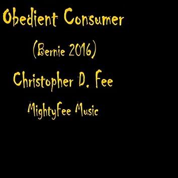 Obedient Consumer (Bernie 2016)