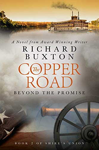 The Copper Road - Beyond the Promise (Shire's Union Book 2)