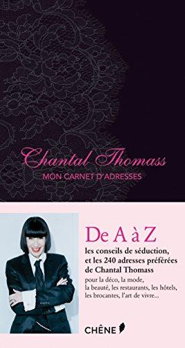 Chantal Thomass, Mon carnet d'adresses (French Edition)