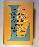 Chinesisch- Deutscher Wortschatz. Politik und Wirtschaft der VR China - Helmut Martin