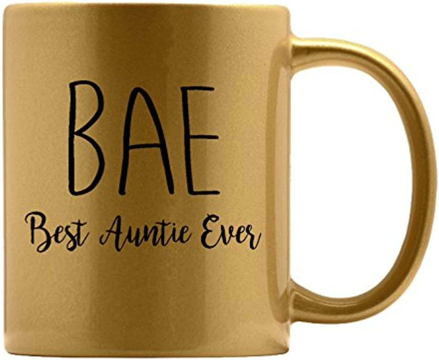 P&B BAE Best Aunt Ever Ceramic Coffee Mugs M405 (11oz. gold Mug)