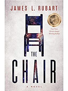The Chair by [James L. Rubart]