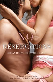 No Reservations (Kate & Leah series Book 2) by [Megan Hart, Lauren Dane]
