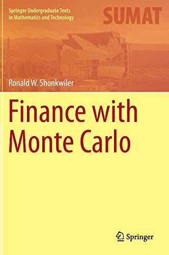 Finance with Monte Carlo (Springer Undergraduate Texts in Mathematics and Technology)