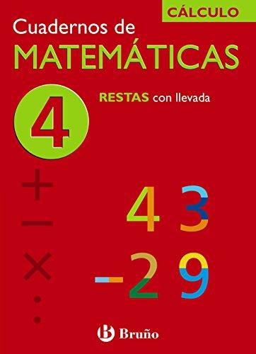 4 Restas con llevada (Castellano - Material Complementario - Cuadernos De Matemáticas) - 9788421656716
