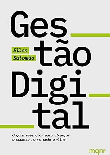 Gestão Digital - O Guia Essencial Para Alcançar O Sucesso No Mercado On-Line Autografado