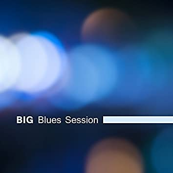 Big Blues Session – The Best of Instrumental Blues Music, Top Acoustic Sounds, Night Guitar Rhythms