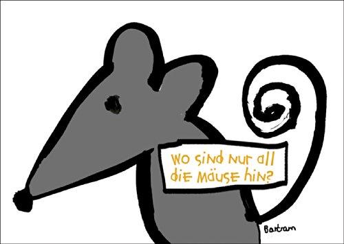 Kaart voor geld, geschenken of om de verwoesting aan te pompen: Waar zijn alleen al de muizen heen? • Ook voor direct verzenden met uw persoonlijke tekst als inlegger. • Hoogwaardige 1a wenskaart met envelop voor lieve groeten