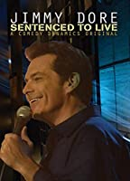 Jimmy Dore: Sentenced To Live [DVD]