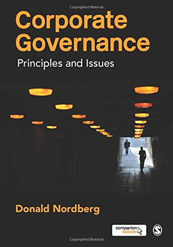 Compare Textbook Prices for Corporate Governance: Principles and Issues 1 Edition ISBN 9781847873330 by Nordberg, Donald