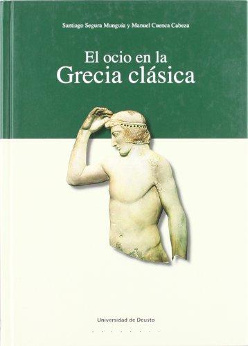 Ocio En La Grecia Clasica, El (Letras)