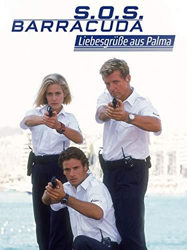 S.O.S. Barracuda - Liebesgrüße aus Palma